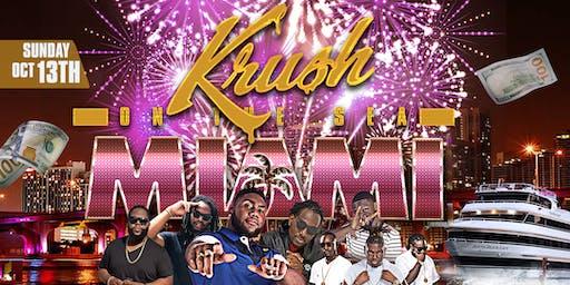 """Krush on the Sea """"In Miami"""""""
