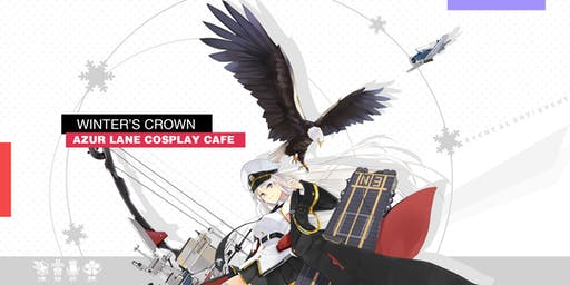 Winter's Crown: Azur Lane Cosplay Cafe
