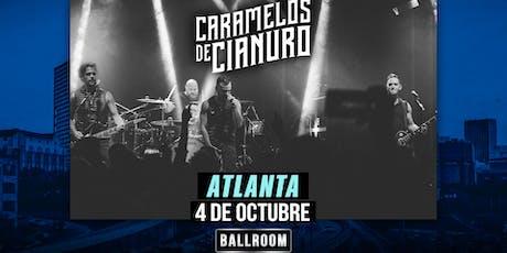 Caramelos de Cianuro @ Atlanta tickets