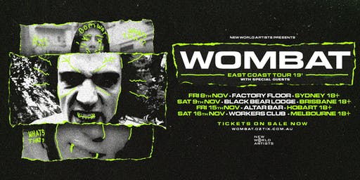 Wombat - East Coast Tour 2019 - Brisbane