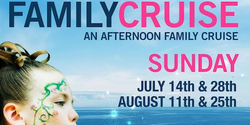 Afternoon Family Cruise Series - August 25th