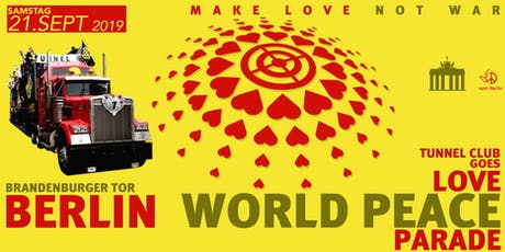 Love World Peace Parade * * * * * Sa 21.09.19 Tickets