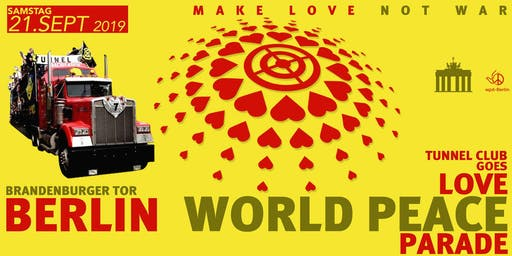 Love World Peace Parade * * * * * Sa 21.09.19