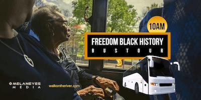 Freedom Black History Bus Tour V- San Antonio, TX (10am)