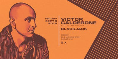 Victor Calderone (Matter+) at Bassment - Friday September 6
