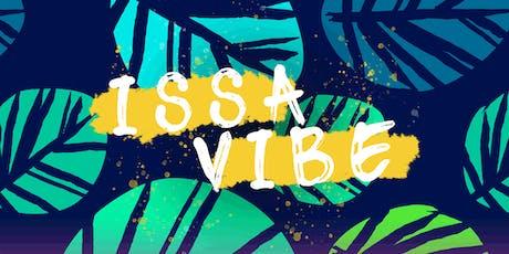 ISSA VIBE tickets