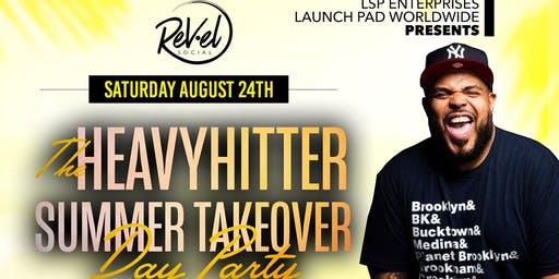 THE HEAVY HITTER SUMMER TAKEOVER DAY PARTY