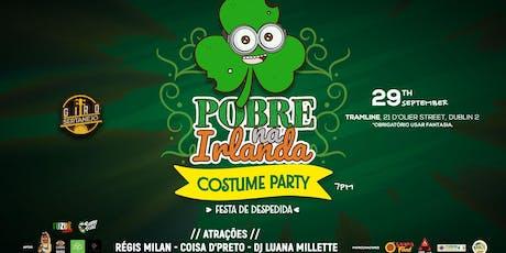 Pobre na Irlanda - Costume Party - Festa de Despedida bilhetes