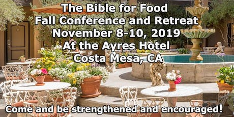The Bible for Food Fall Conference and Retreat  tickets