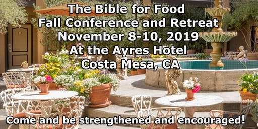 The Bible for Food Fall Conference and Retreat