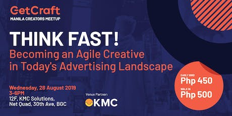 """THINK FAST! Becoming an Agile Creative in  Today's Advertising Landscape"" tickets"