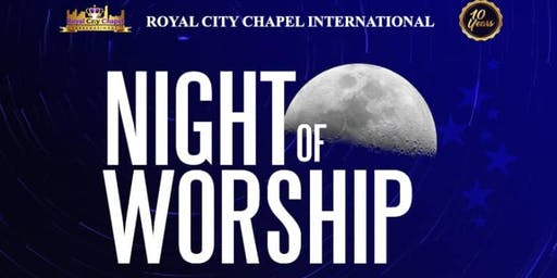 Night of Worship - Royal City Chapel International