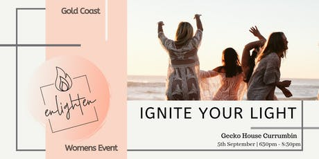 Ignite Your Light - Gold Coast Event tickets