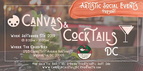 A.S.E |Canvas & Cocktails DC | SEPT. 5 @ The Caged Bird tickets