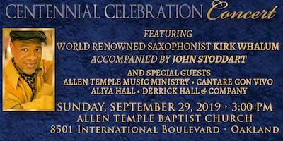 Centennial Celebration Concert Featuring Kirk Whalum