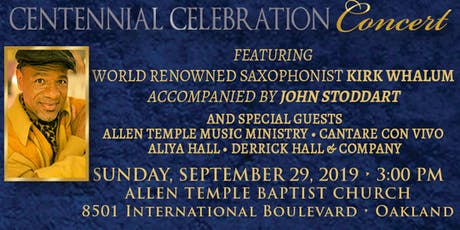 Centennial Celebration Concert Featuring Kirk Whalum tickets