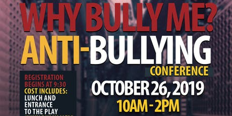 2019 Why Bully Me? Anti-Bullying Conference tickets