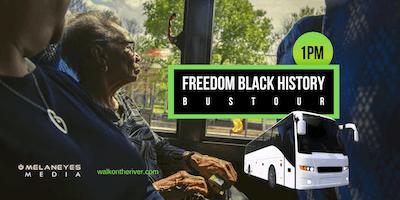 Freedom Black History Bus Tour V- San Antonio, TX (1pm)