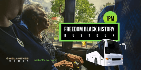 Freedom Black History Bus Tour V- San Antonio, TX (1pm) tickets