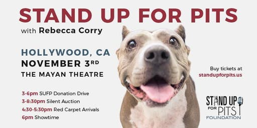 Stand Up for Pits with Rebecca Corry HOLLYWOOD