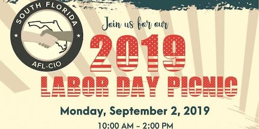 South Florida AFL-CIO 2019 Labor Day Picnic