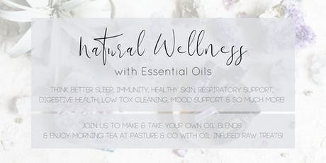 Natural Wellness with Pure Essential Oils tickets