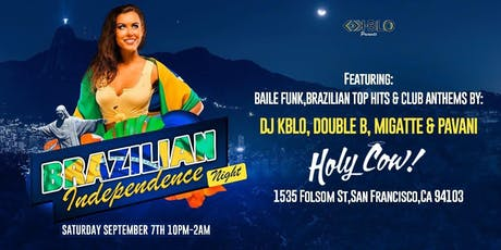 3RD ANNUAL BRAZILIAN INDEPENDENCE NIGHT tickets