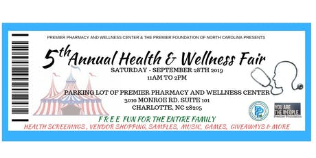 5th Annual Health & Wellness Fair By Premier Pharmacy and the Premier Foundation  tickets