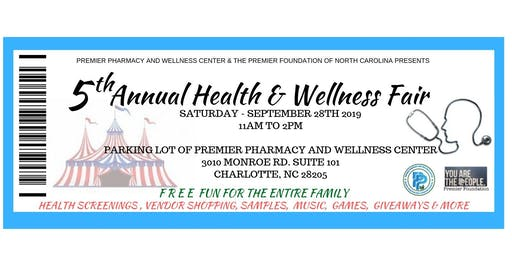 5th Annual Health & Wellness Fair By Premier Pharmacy and the Premier Foundation