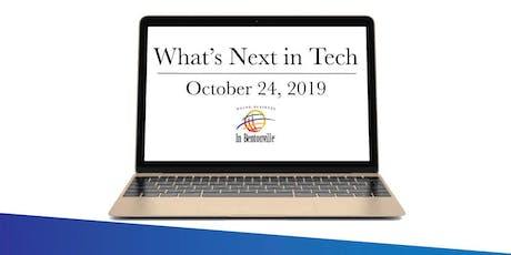 2019 Fall Speaker Series | What's Next in Tech | a Panel Discussion tickets