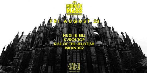 #MidniteMass - FRI AUG 23