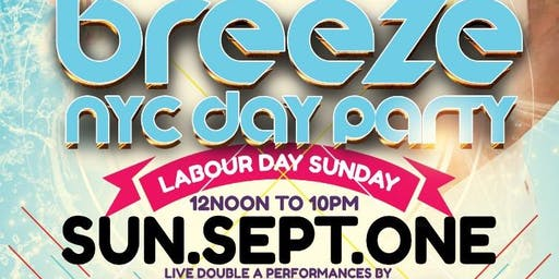 BREEZE NYC - DAY PARTY