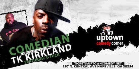TK Kirkland tickets