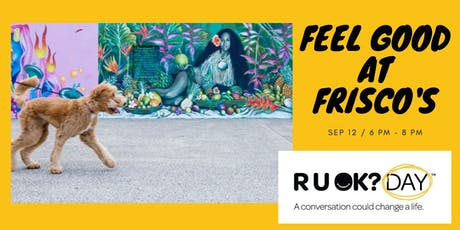 RUOK Day - Feel Good Evening tickets