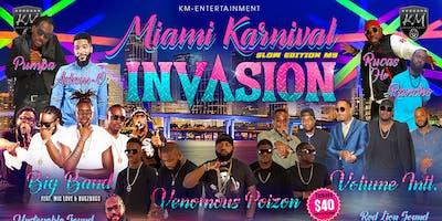 MIAMI KARNIVAL INVASION 2019