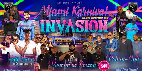 MIAMI KARNIVAL INVASION 2019 tickets