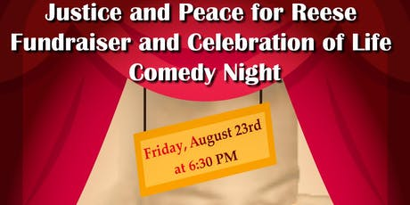 Justice and Peace for Reese Celebration of Life Comedy Night tickets