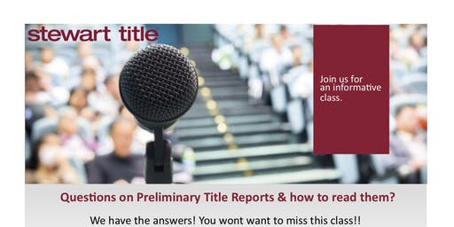 "1 Hr. CE- ""HOW TO READ A TITLE REPORT AND FINAL HUD STATEMENT"" Presented By: Catherine Clyborne Sr. Escrow officer Stewart Title"