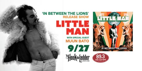 Little Man - 'In Between The Lions' Release Show tickets