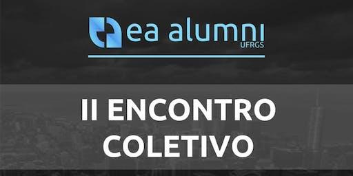 II Encontro Coletivo 2019 - EA Alumni UFRGS