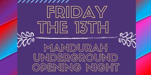 Mandurah Underground Opening
