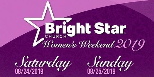 "Bright Star Women's Ministry Presents ""Not Pitiful But Powerful"" Weekend"