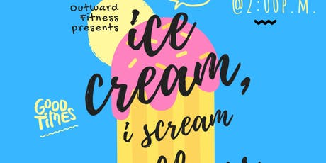 Ice Cream, I Scream Wellness! tickets