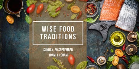 Wise Food Traditions tickets
