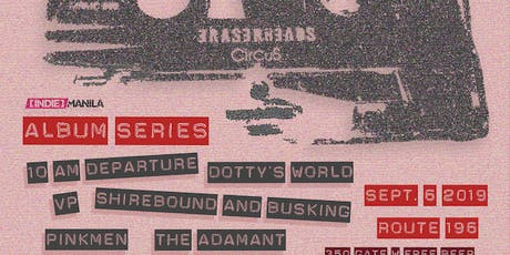 ALBUM SERIES featuring CIRCUS by The Eraserheads tickets