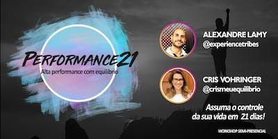 Performance21 - Workshop semi-presencial - Você em AÇÃO pela sua mudança.