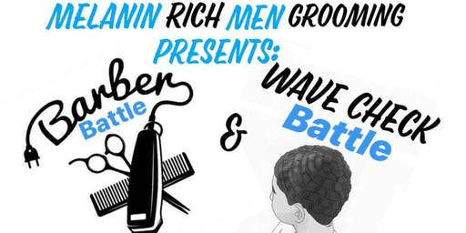 Melanin Rich Men Grooming: Barber Battle & Wave Check Battle Competition