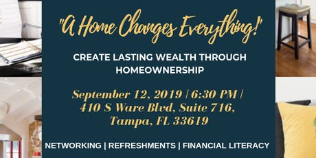 A Home Changes Everything: Create Lasting Wealth Through Homeownership tickets