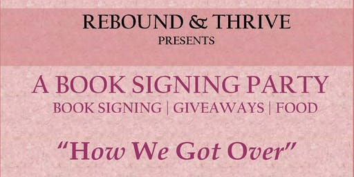 How We Got Over Book Launch and Signing Event