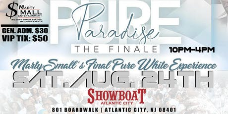 MARTY SMALL'S PURE PARADISE ALL WHITE PARTY GRAND FINALE tickets